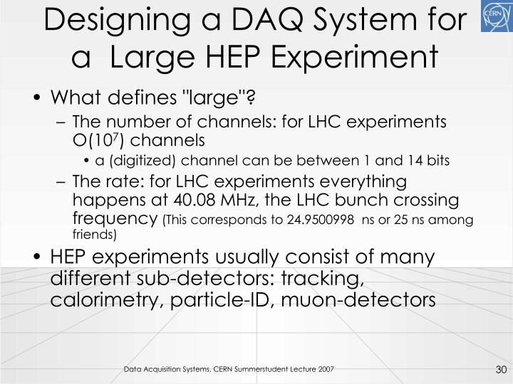 Designing a DAQ System for a  Large HEP Experiment