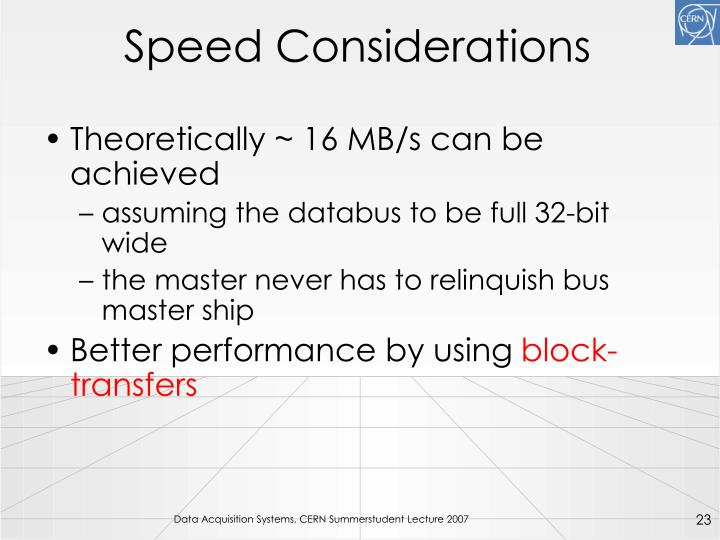 Speed Considerations