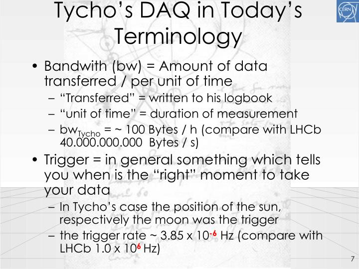 Tycho's DAQ in Today's Terminology