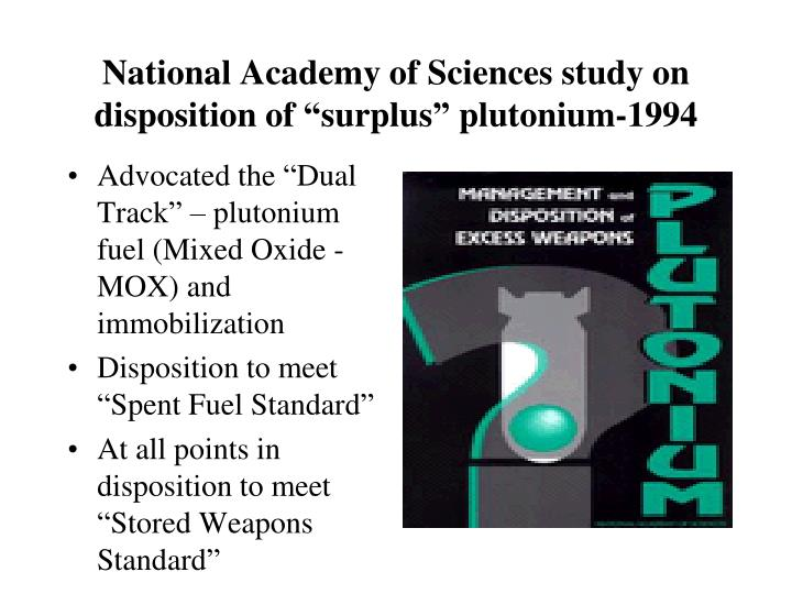 "National Academy of Sciences study on disposition of ""surplus"" plutonium-1994"