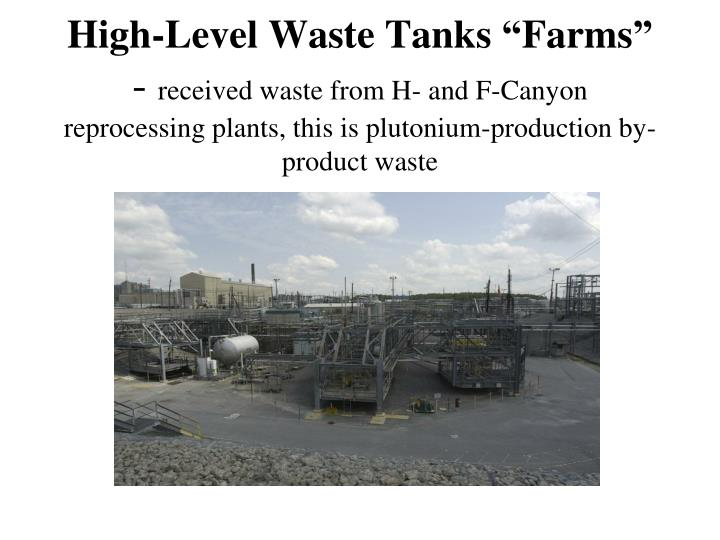 "High-Level Waste Tanks ""Farms"""