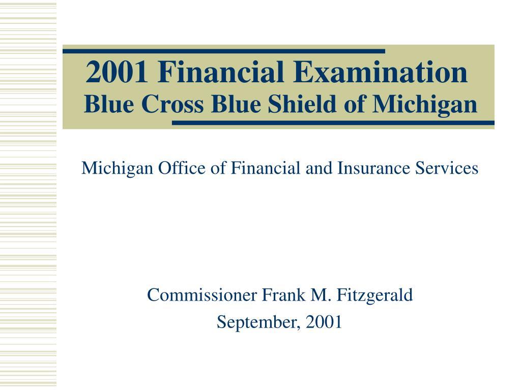 PPT - 2001 Financial Examination Blue Cross Blue Shield of