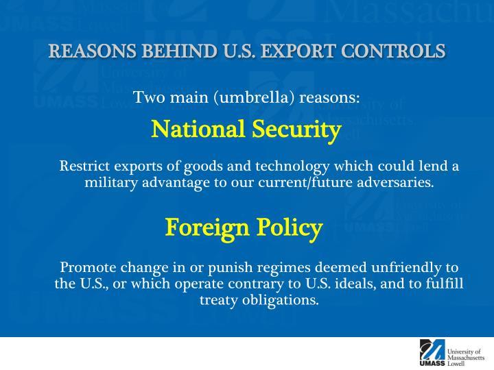 Reasons behind u s export controls