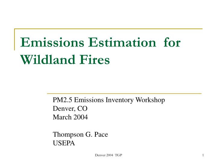 emissions estimation for wildland fires