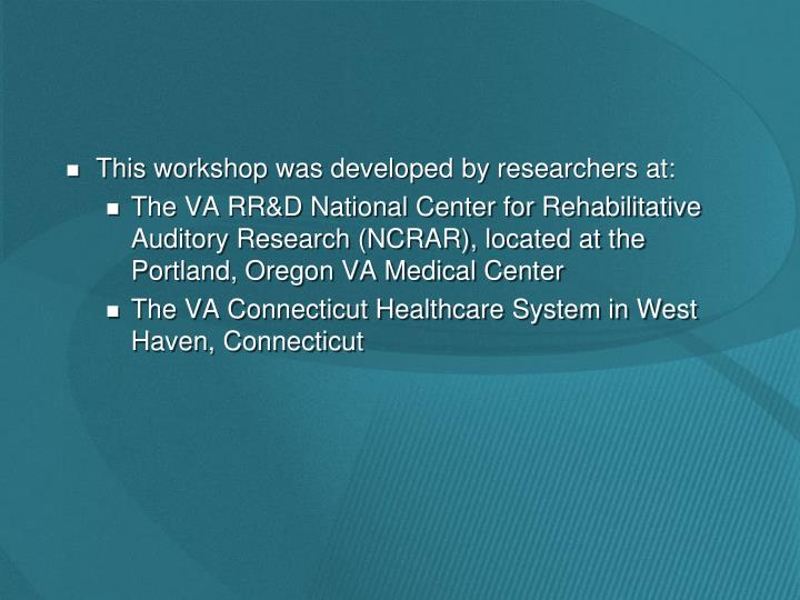 This workshop was developed by researchers at: