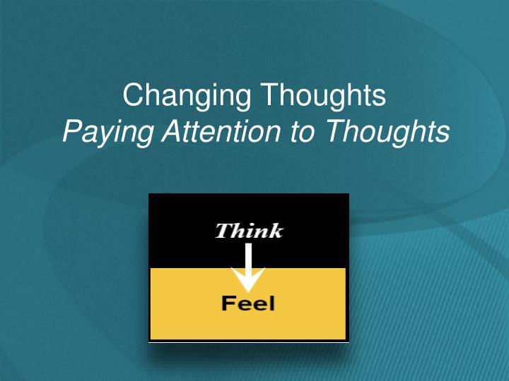 Changing Thoughts