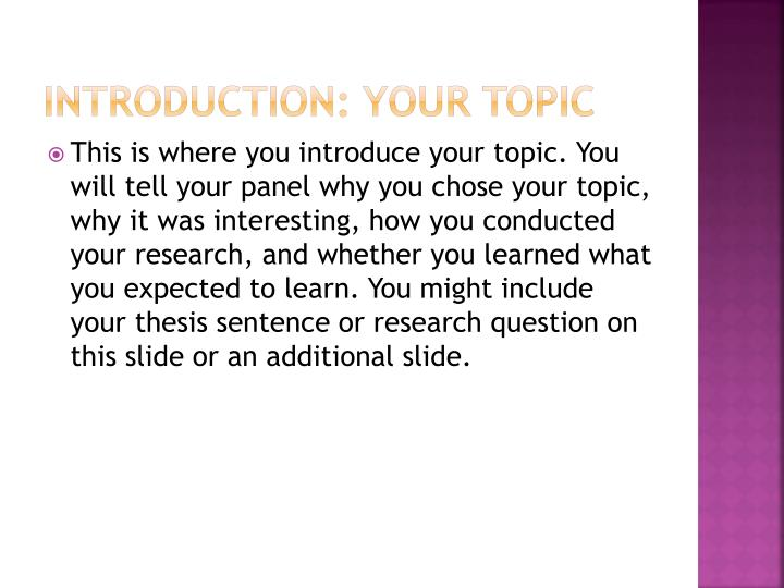 introduce your topic