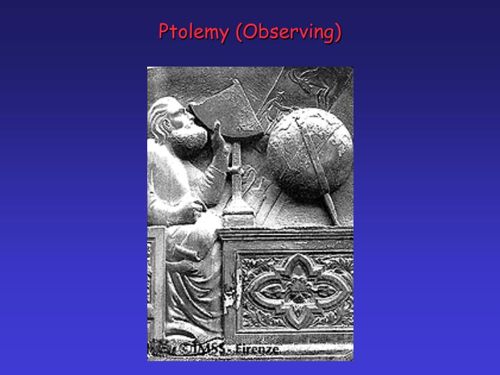 Ptolemy (Observing)