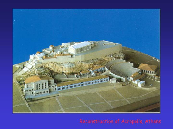 Reconstruction of Acropolis, Athens