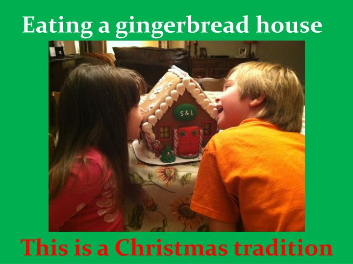 Eating a gingerbread house