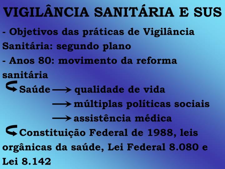 VIGILÂNCIA SANITÁRIA E SUS