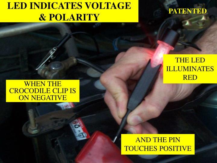 Led indicates voltage polarity