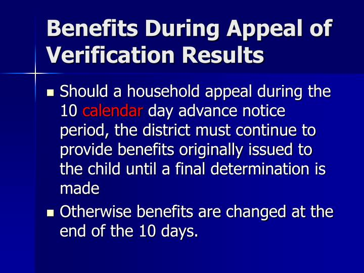 Benefits During Appeal of Verification Results