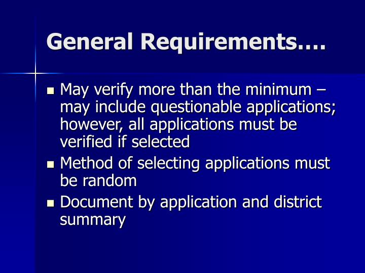 General Requirements….