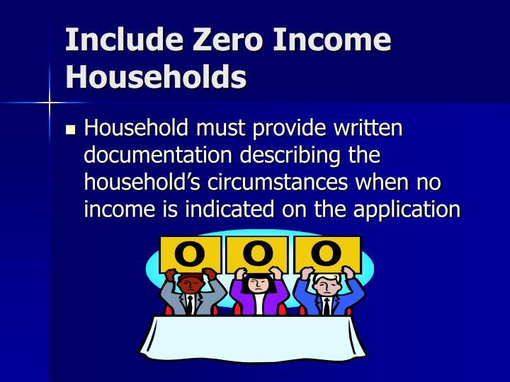 Include Zero Income Households