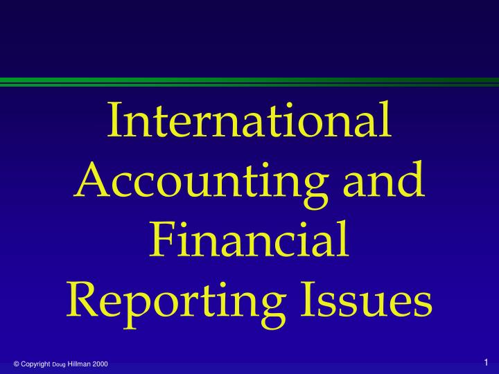 international accounting and financial reporting issues n.