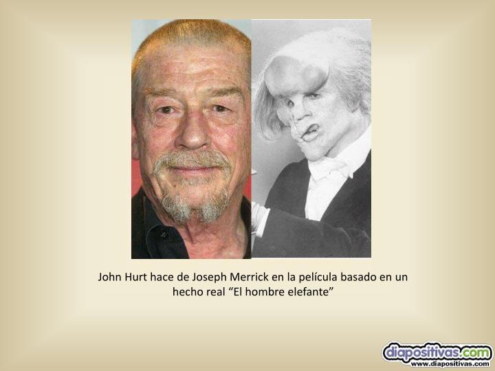 """John Hurt hace de Joseph Merrick en la película basado en un hecho real """"El hombre elefante"""""""