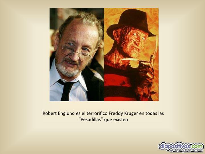 """Robert Englund es el terrorifico Freddy Kruger en todas las """"Pesadillas"""" que existen"""