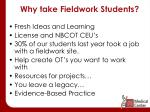 why take fieldwork students