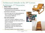 architectural attitudes in the 20 th century architecture 2 nd generation