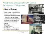 architectural attitudes in the 20 th century architecture 2 nd generation5