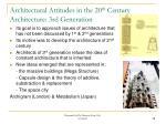 architectural attitudes in the 20 th century architecture 3rd generation