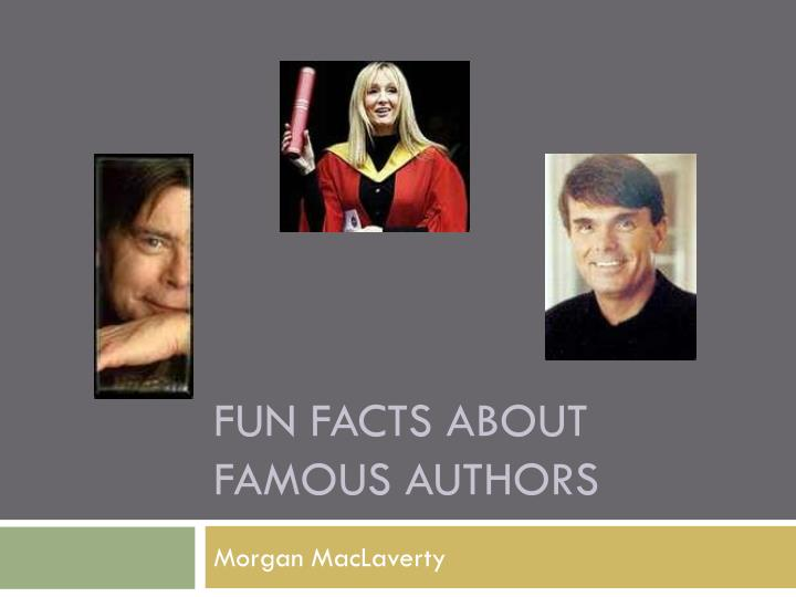 fun facts about famous authors n.