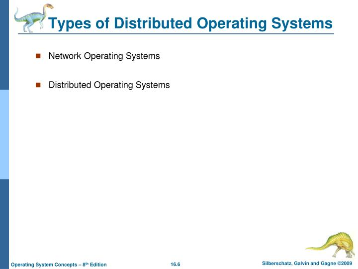 Types of Distributed Operating Systems