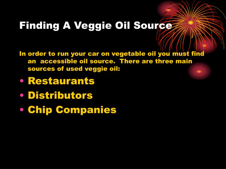 Finding A Veggie Oil Source