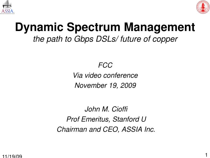 dynamic spectrum management the path to gbps dsls future of copper n.