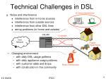 technical challenges in dsl