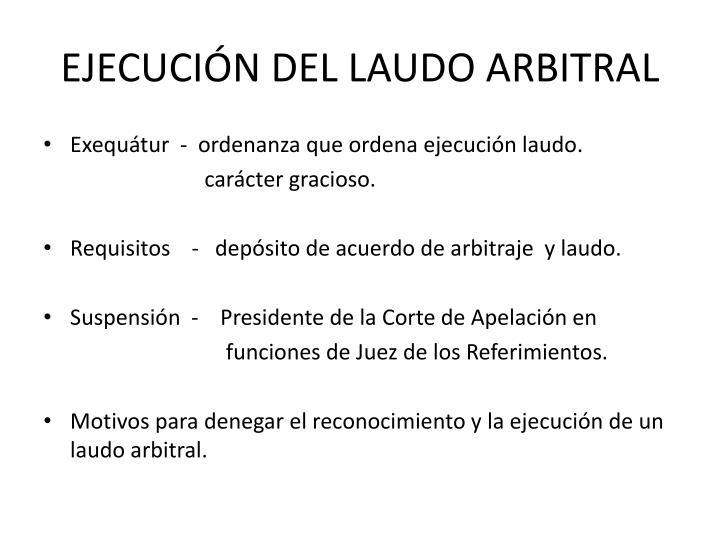 EJECUCIÓN DEL LAUDO ARBITRAL