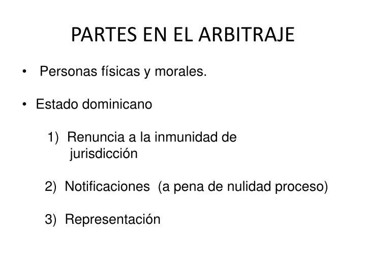 PARTES EN EL ARBITRAJE