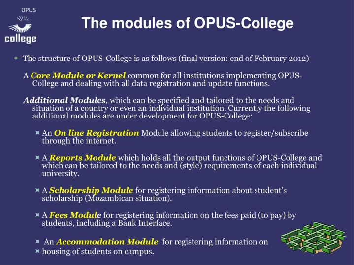 The modules of OPUS-College