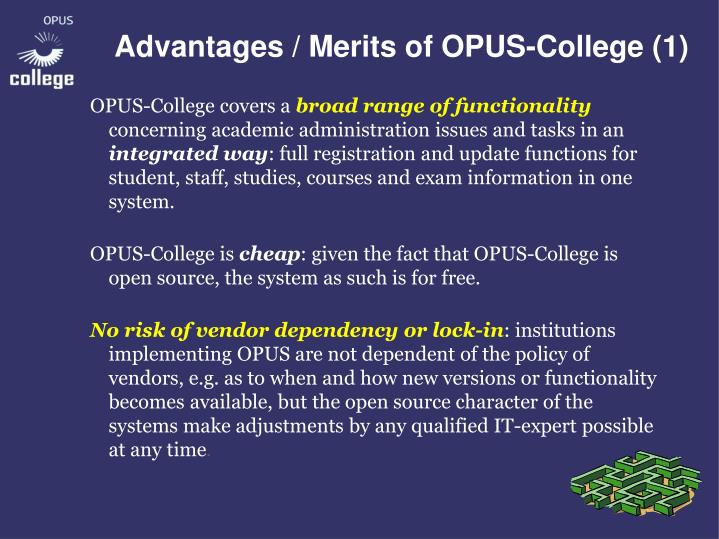Advantages / Merits of OPUS-College (1)