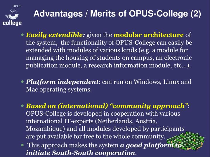 Advantages / Merits of OPUS-College (2)