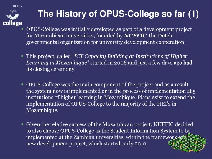 The History of OPUS-College so far (1)