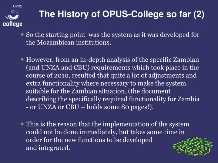 The History of OPUS-College so far (2)