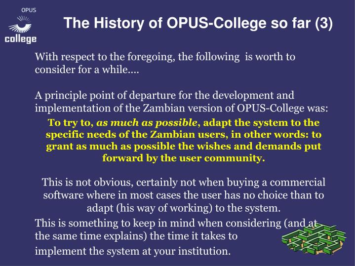 The History of OPUS-College so far (3)