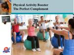 physical activity booster the perfect complement