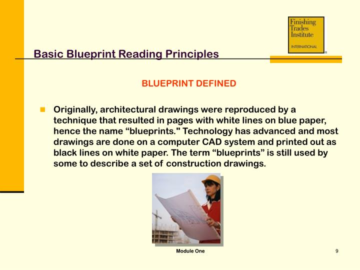 Ppt module one basic blueprint reading principles powerpoint basic blueprint reading principles blueprint defined malvernweather Choice Image