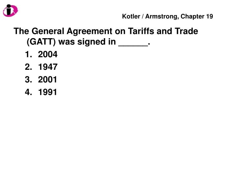 Ppt The General Agreement On Tariffs And Trade Gatt Was Signed
