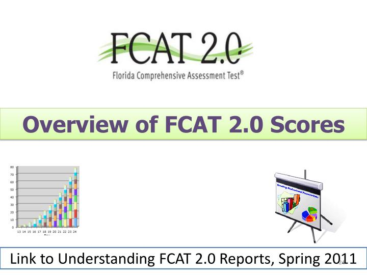 Overview of FCAT 2.0 Scores