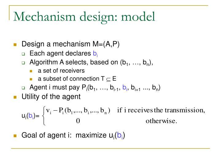 Mechanism design: model