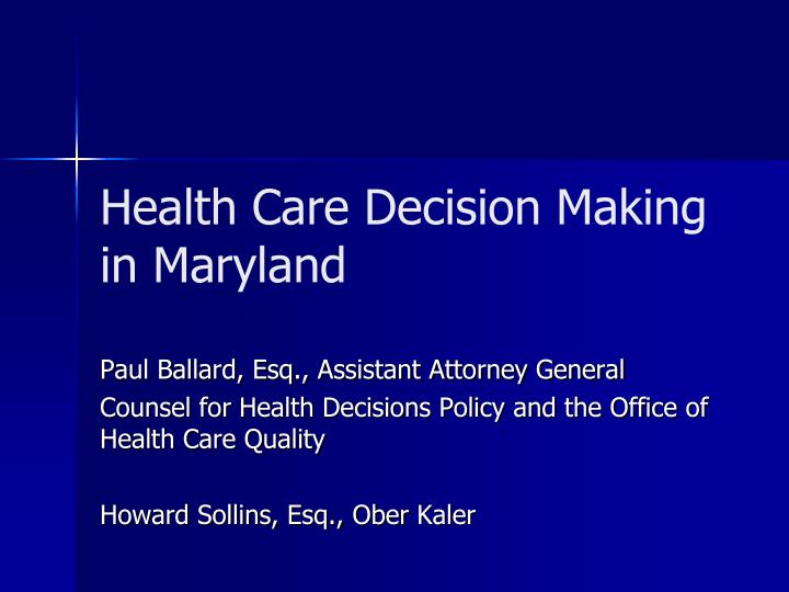 health care decision making in maryland n.