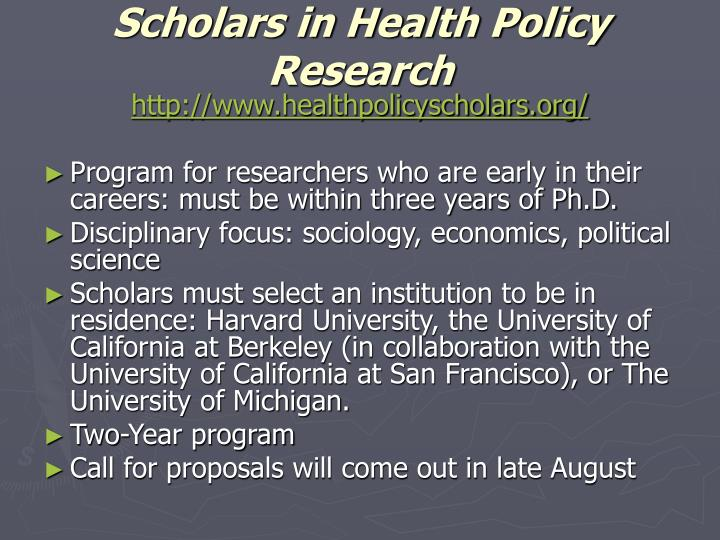 Scholars in Health Policy Research