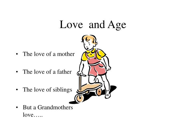 Love and age