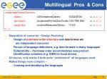 multilingual pros cons