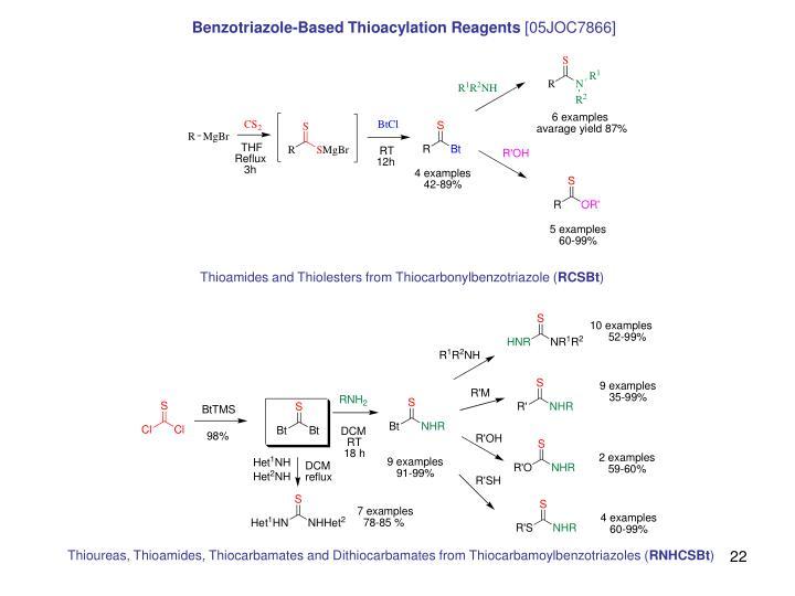 Benzotriazole-Based Thioacylation Reagents