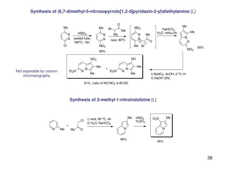 Synthesis of (6,7-dimethyl-5-nitrosopyrrolo[1,2-